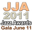 JJA 2011 Jazz Awards 06/11/11 12:56PM