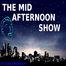 The Mid Afternoon Show