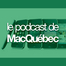 Podcast de MacQuebec 3/25/11 02:07PM PST