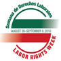 Semana de Derechos Laborales / Labor Rights Week