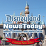 Disneyland News Today