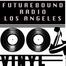 FUTUREBOUND RADIO LA