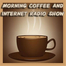 Morning Coffee and Internet Radio Show