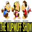 The KupMuff Show