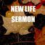 New Life Sermon