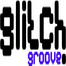 Glitch Groove Sessions