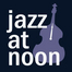 Jazz at Noon 56 --- 3/4/2013