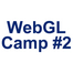 WebGL Camp #2