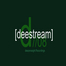 deestream