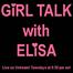 Girl Talk with Elisa