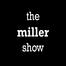 MillerShow
