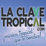 la Clave Tropical