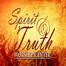 Spirit and Truth Worship Center of Winston Salem