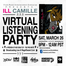 Ill Camille Virtual Listening Party