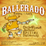 Band Kitty and Whomp Truck presents: Ballerado