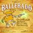 Band Kitty and Whomp Truck presents: Ballerado