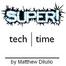 Super Tech Time