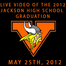 2012 Jackson High School Graduation