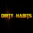 Dirty Habits - Live Dubstep &amp; More.