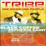 Tribe Party with Black Coffee June 4th