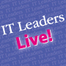IT Leaders Live!