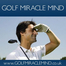 golf MIRACLE mind system