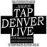 Tap Denver Live
