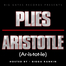 Plies Aristotle