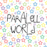 Paralell World recorded live on 06/08/12 at 00:25 GMT-03:00