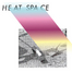 HEAT SPACE~TV