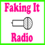 Faking It Radio LIVE