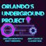Underground Project Orlando