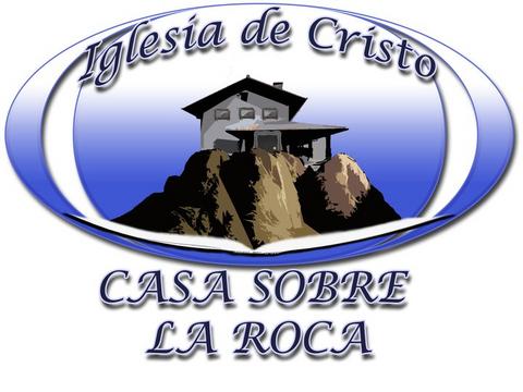 Iglesia de cristo casa sobre la roca for Casa la roca