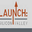 Launch Silicon Valley June 2007