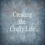 Creating the Crafty Life - Classes
