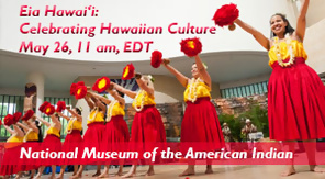 Eia Hawai'i: Celebrate Hawaiian Culture