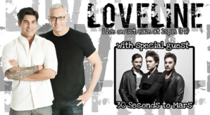 Loveline Live w/ 30 Seconds to Mars