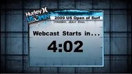 Hurley US Open 07/24/09 07:41AM