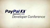 Keynote #3 Part 1 : PayPal X Innovate 2010 10/27/10 10:19AM