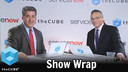 Wrap Up | ServiceNow Knowledge 2017