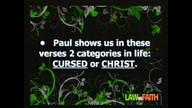 Law vs Faith - Cursed or Christ
