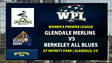 GLENDALE Merlins vs BERKELEY All Blues WPL