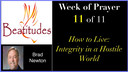 WOP #11: How To Live: Integrity (A)... - Brad Newton
