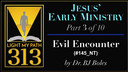 145: Evil Encounter - BJ Boles