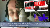 Talkin' Boxing With Billy C November 23, 2011 2:15 AM
