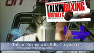 Talkin&#039; Boxing With Billy C November 23, 2011 2:17 AM
