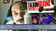 Talkin&#039; Boxing With Billy C November 26, 2011 10:38 AM