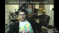 Smule Broadcast June 18th 2012