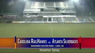 Carolina RailHawks vs. Atlanta Silverbacks on Jully 3, 2012 - Part One