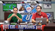 The Week in Madden: Show 75 (Tips)